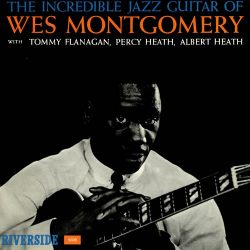 wes montgomery the incredible guitar of wes montgomery